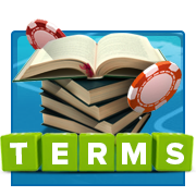 Poker Terms Glossary
