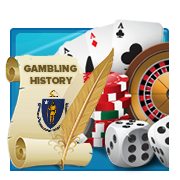 The History of Gambling in Massachusetts